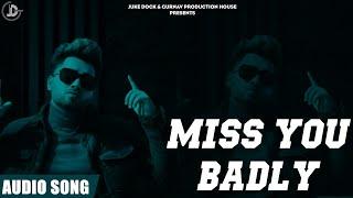 Miss You Badly ( Audio ) Shavi   Ranjit   Juke Dock   Latest Punjabi Songs 2019  