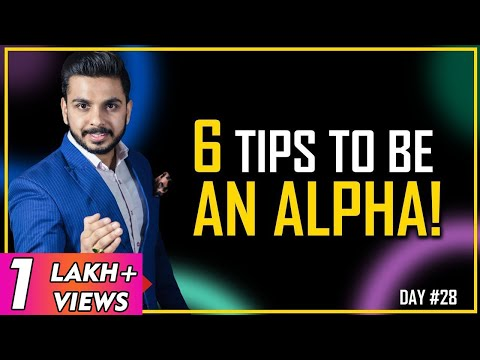 How to be an Alpha || PRT || Hindi