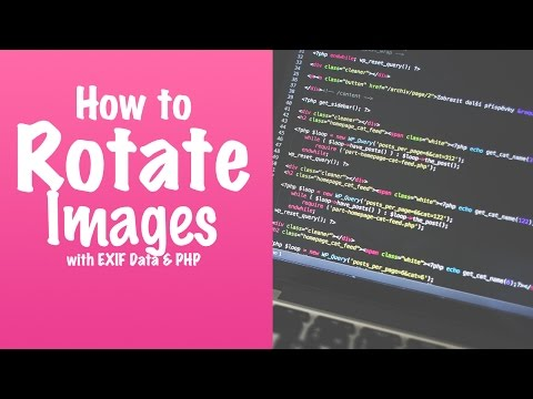 Rotate Images using EXIF Data and PHP - YouTube