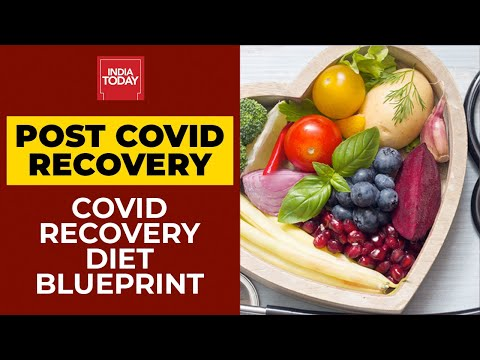 Post Covid Recovery: Top Doctors On How You Can Eat Right To Beat Post Covid Blues | Experts Speak