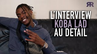 KOBA LAD - Interview Au Détail : Son évolution, Vald, Freeze Corleone, sa culture, Marseille, sport…