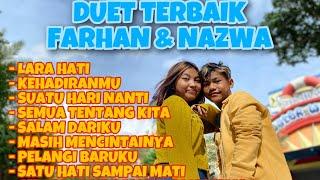DUET TERBAIK FARHAN & NAZWA