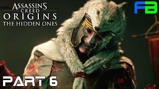 The Walls of the Ruler - Assassin's Creed: Origins - The Hidden Ones Gameplay Walkthrough: Part 6