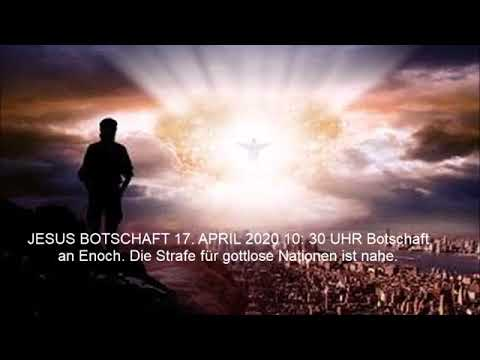 jesus-botschaft-17.-april-2020.-die-strafe-für-die-gottlosen-nationen-ist-nahe!-botschaft-an-enoch