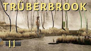 Trüberbrook #11: Ja gibts denn hier was neues? [Gameplay][German][Deutsch]