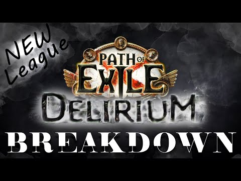 Path Of Exile: DELIRIUM - What To Expect