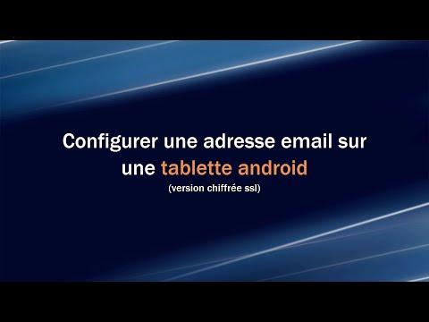 Comment Configurer Une Adresse Email Sur Un Appareil Android ? (ssl)