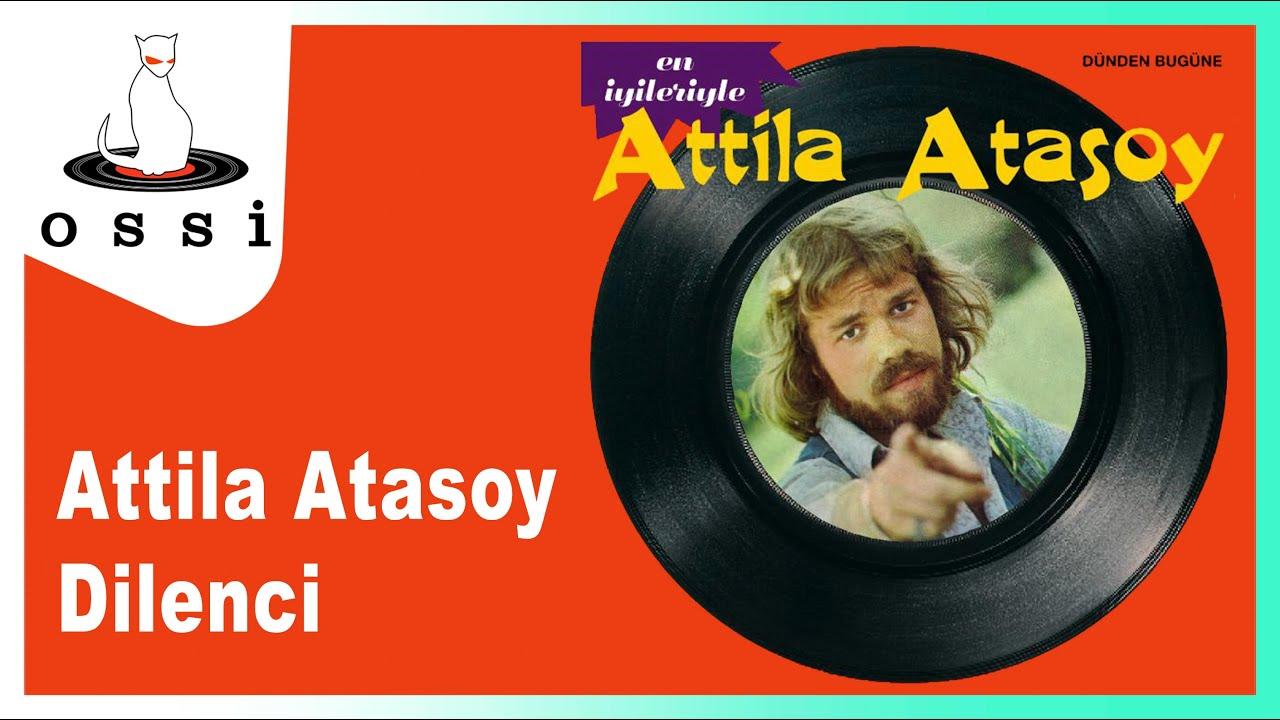 Attila Atasoy - Dilenci