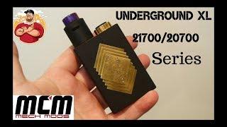 Underground XL 21700/20700 Series Mech Mod by Mcm Mods Review   Badass!