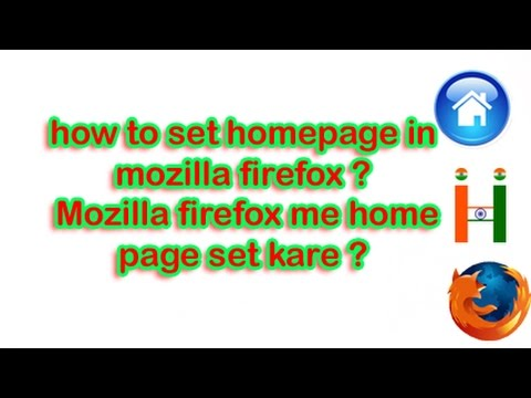 how to set homepage in mozilla firefox ? Mozilla firefox me home page set  kaise karte hai ?