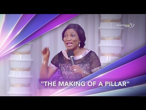 The Making of a Pillar with Rev Funke Felix-Adejumo
