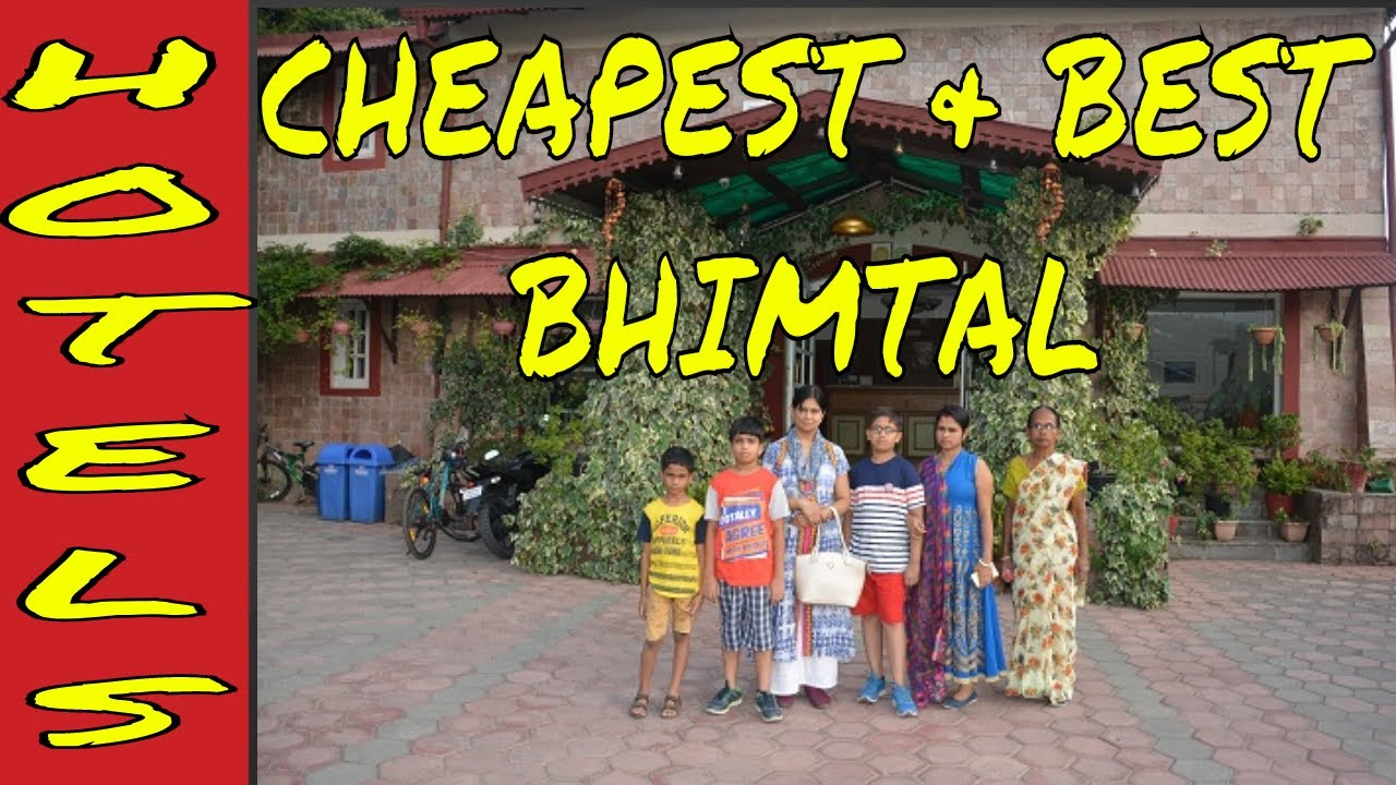 The Cheapest And Best Budget Hotel In Bhimtal |