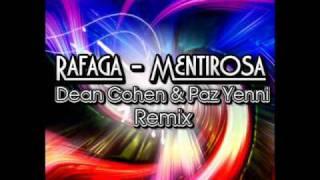 Rafaga - Mentirosa (Dean Cohen & Paz Yenni Remix)