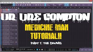 Dr Dre Compton Tutorial   Presonus Studio One   Medicine Man