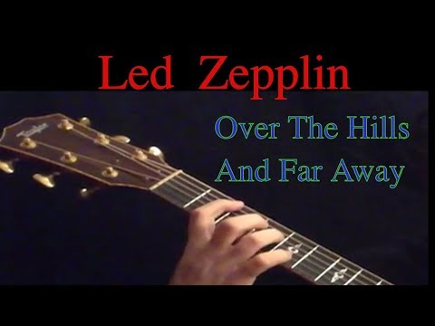 Led Zepplin- Over The Hills And Far Away for Acoustic Fingerstyle Guitar