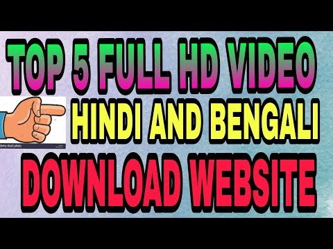 TOP 5 FULL HD HINDI AND BENGALI VIDEO SONGS DOWNLOAD WEBSITE