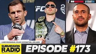 Submission Radio #173 Luke Rockhold, Colby Covington, Jon Anik