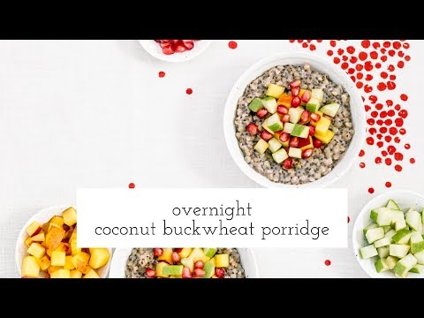 Overnight Coconut Buckwheat Porridge {HOW-TO Video} Foolproof Living