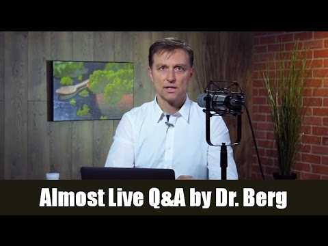 Almost Live Show by Dr. Berg Q&A Feb. 14, 2017