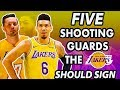 Five Shooting Guards the Lakers Should Sign After the Anthony Davis Trade   2019 NBA Free Agency