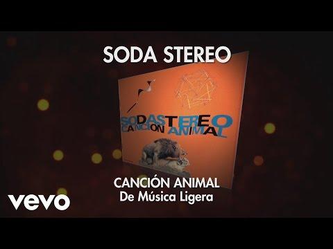 Soda Stereo - De Música Ligera