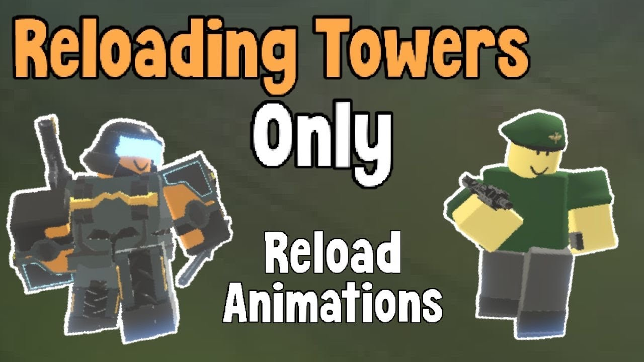 TDS but TOWERS with RELOADING ANIMATIONS Only | Tower Defense Simulator (Roblox)