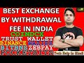 WITHDRAWAL FEE IN INDIAN EXCHANGES & BEST EXCHANGE BY FEES  WAZIRX  COINDCX  POCKETBITS  BITBNS