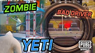 LIVE ZOMBIES, YETI, BAD DRIVERS, CROSSBOW LOLs - PUBG Mobile