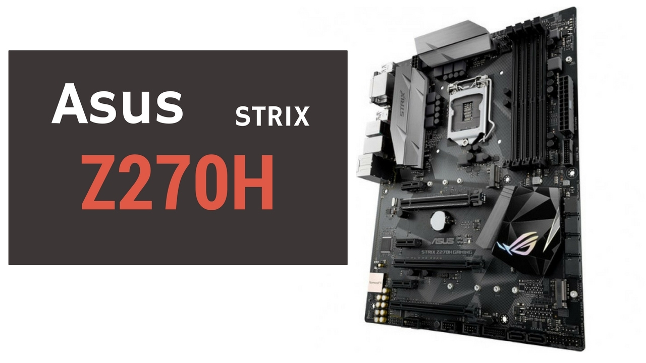ASUS STRIX Z270H DRIVER PC
