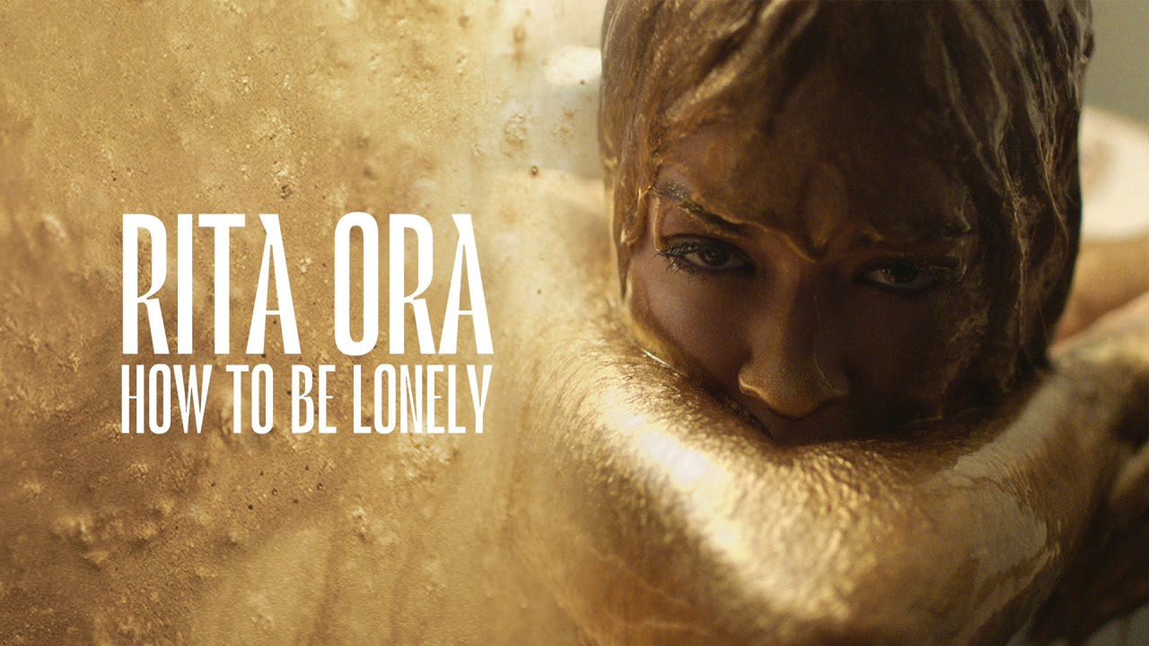 "Rita Ora – ""How To Be Lonely"""