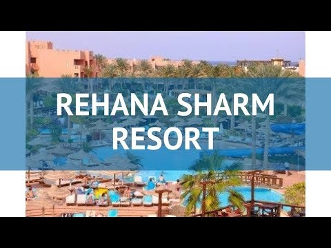 Rehana Sharm Resort,
