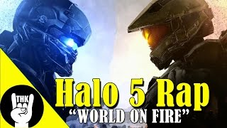 "Halo 5 Rap - GTWIST Ft.  TEAMHEADKICK ""World On Fire"""