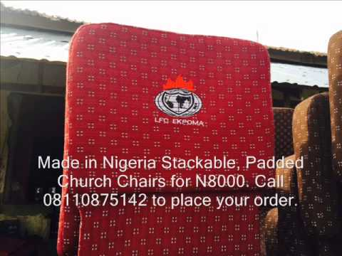 Padded Church Chairs in Nigeria YouTube