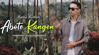 Download lagu Rama Rembo Abote Kangen
