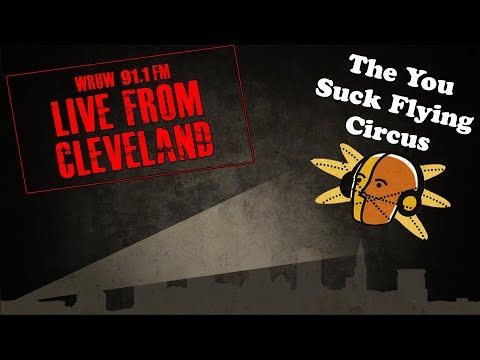 Live From Cleveland - The You Suck Flying Circus
