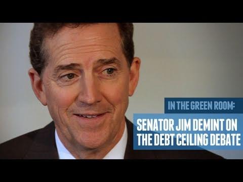 Senator Jim DeMint on the Debt Ceiling