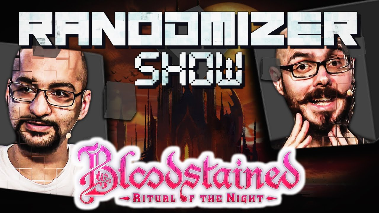 Bloodstained: Ritual of the Night #1 ~ Wir stehlen Seelen! | Die Randomizer Show mit Sia & Gregor