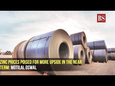 Zinc prices poised for more upside in the near term: Motilal Oswal