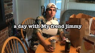 a day with My frend jimmy - sponsormeplease day in the life