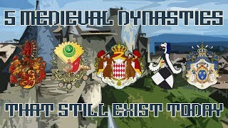 5 Medieval Dynasties That Still Exist Today