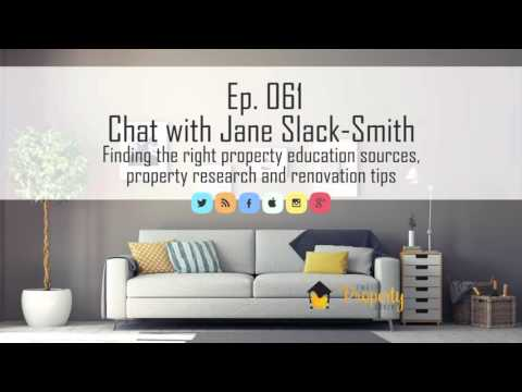 Ep. 61 | Finding the right property education and renovation tips – Chat with Jane Slack-Smith