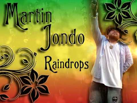 Martin Jondo - Raindrops ~~~ISLAND VIBE~~~