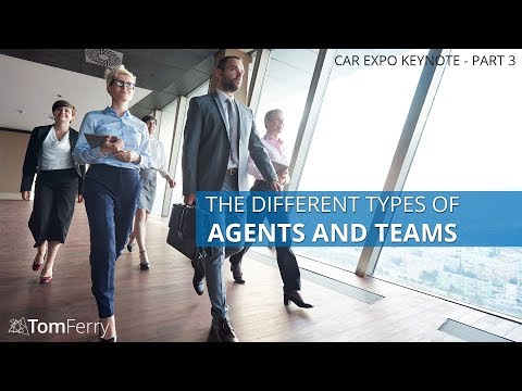 The Different Types Of Agents And Teams In Real Estate | Tom Ferry CAR Expo Keynote - Part 3