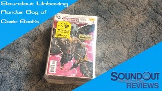A Random Bag of Comic Books [Soundout Unboxing]