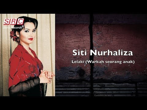 Siti Nurhaliza - Lelaki (Warkah Seorang Anak)  Lirik