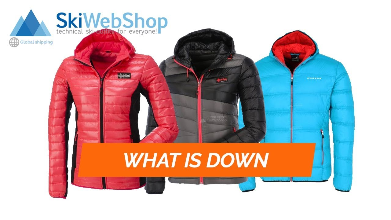 What is a down jacket for skiing?