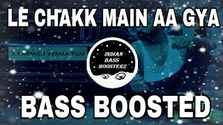 Le Chakk Main Aa Gya (BASS BOOSTED) | Parmish Verma | Latest Punjabi Song 2017 | Juke Dock