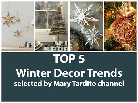 TOP 5 Winter Decor Trends – 2018 Winter Decorating Trends – 2017 Christmas Decor Trends