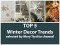 TOP 5 Winter Decor Trends – Christmas Decorating Trends for Winter Season of 2018-2019
