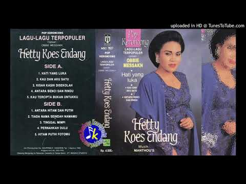 Free Download Hetty Koes Endang_pop Keroncong Karya Obbie Messakh Full Album Mp3 dan Mp4
